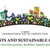 2018 Dünya Ormancılık Günü:Ormanlar ve Sürdürülebilir Şehirler